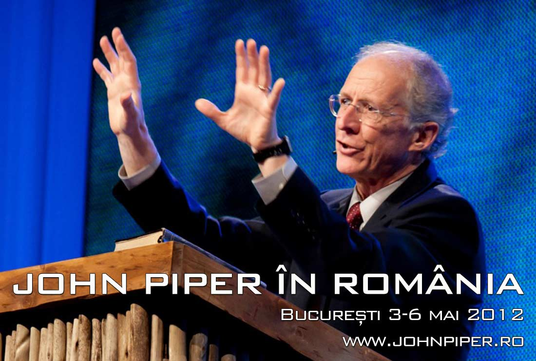 John Piper in Romania