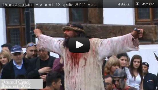 """""""Drumul Crucii"""" – reconstituit la Bucuresti"""