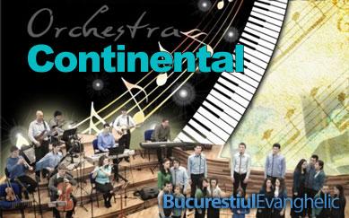 Continental Orchestra la Bucuresti