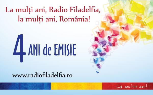 Radio FILADELFIA – 4 ani de emisie – La multi ani!