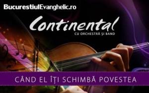 Grupul Continental si Orchestra la Bucuresti