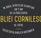 În jurul Sfintelor Scripturi: 90 de ani de la publicarea Bibliei Cornilescu de către Societatea Biblică Britanică